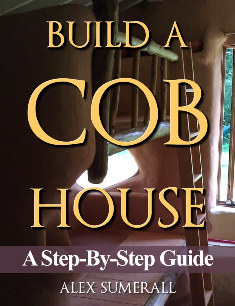 How to build a cob house step by step guide this cob house for How to frame a house step by step