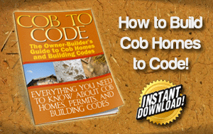 Cob to Code - How to Build Cob Homes to Code
